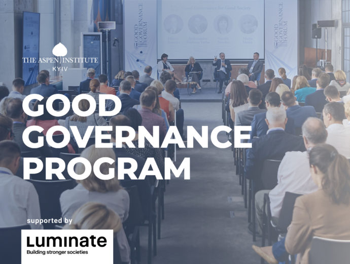 Aspen Institute Kyiv starts a Good Governance program with support from Luminate